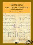 Sarı Defterdekiler Folklor Derlemeleri - Yaşar Kemal