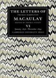 The Letters of Thomas Babington Macaulay: Volume 6, January 1856-December 1859