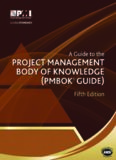 A Guide to the Project Management Body of Knowledge: PMBOK(R)