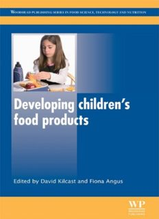 Developing Children's Food Products (Woodhead Publishing Series in Food Science, Technology and Nutrition - Volume 204)