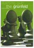 Starting Out: The Grunfeld Defence (Starting Out - Everyman Chess)