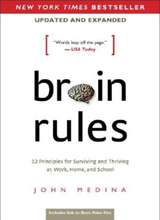 Brain Rules (Updated and Expanded): 12 Principles for Surviving and Thriving at Work, Home, and School Second Edition