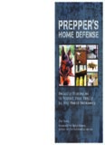 Prepper's home defense : security strategies to protect your family by any means necessary