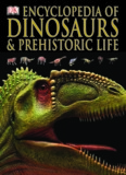 Encyclopedia of Dinosaurs & Prehistoric Life