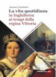 La vita quotidiana in Inghilterra ai tempi della regina Vittoria
