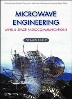 Microwave Engineering: Land & Space Radiocommunications (Wiley Survival Guides in Engineering and Science)