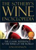 Sotheby's Wine Encyclopedia.4th Ed by Tom Stevenson( DK, 2005)