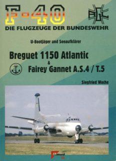 Breguet 1150 Atlantic  Fairey Gannet A.S.4/T.5