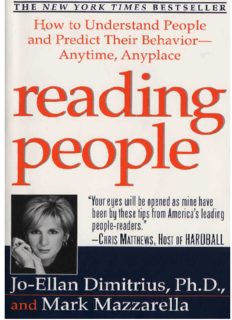 Reading People: How to Understand People and Predict Their Behavior- -Anytime, Anyplace