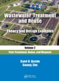 Wastewater treatment and reuse : theory and design examples. Volume 2, Post-treatment, reuse, and disposal