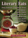 Literary eats : Emily Dickinson's gingerbread, Ernest Hemingway's picadillo, Eudora Welty's onion