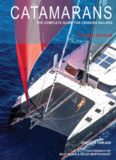 Catamarans: The Complete Guide for Cruising Sailors, Revised Edition