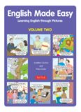English Made Easy: Learning English through Pictures (Volume Two)