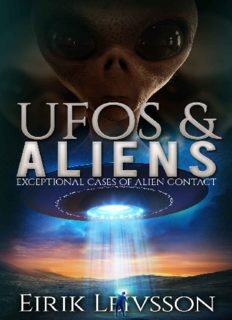 UFOs and Aliens: Exceptional Cases of Alien Contact