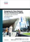 Designing for Cisco Network Service Architectures (ARCH) Foundation Learning Guide: CCDP ARCH 300