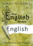 How English Became English.  A short history of a global language