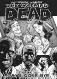 The Walking Dead Vol. 1 Days Gone Bye
