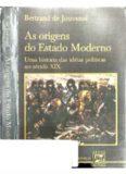 As origens do Estado Moderno: Uma história das ideias políticas no século XIX