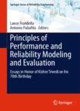 Principles of Performance and Reliability Modeling and Evaluation: Essays in Honor of Kishor Trivedi on his 70th Birthday