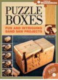 Puzzle Boxes- Fun and Intriguing Bandsaw Projects