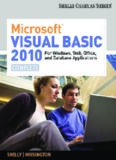 Microsoft Visual Basic 2010 for Windows, Web, and Office Applications: Complete (Shelly Cashman)