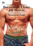 Roxanne St Claire, Jill Shalvis, Maureen Child