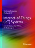 Internet-of-Things (IoT) Systems: Architectures, Algorithms, Methodologies