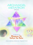 Archangel Metatron Speaks