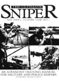 an advanced training manual for military and police snipers
