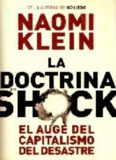 La doctrina del shock. El auge del capitalismo del desastre (Estado Y Sociedad/ State and Society) (Spanish Edition)