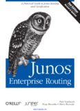 Junos Enterprise Routing, 2nd Edition: A Practical Guide to Junos Routing and Certification