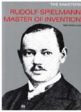 Rudolph Spielmann Master of Invention