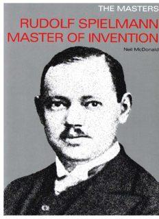 Rudolph Spielmann Master of Invention