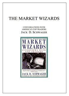 THE MARKET WIZARDS - Traders Laboratory