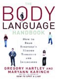 Body Language Handbook: How to Read Everyone's Hidden Thoughts and Intentions