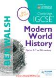 Cambridge IGCSE Modern World History: Option B: The 20th Century: Student's Book