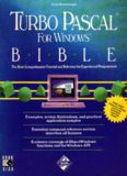 Turbo Pascal for Windows Bible