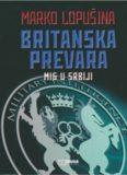 Marko Lopusina – Britanska prevara MI6 u Srbiji