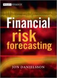 Financial Risk Forecasting : The Theory and Practice of Forecasting Market Risk, with Implementation in R and Matlab