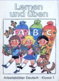 Lernen und üben. Arbeitsblätter Deutsch. Klasse 1