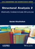 Structural analysis volume 2. Statically indeterminate structures.