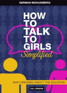 How to Talk to Girls Simplified: 3 Steps How to Have Her at Hello and Attract Women Through Honesty