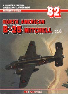 North American B-25 Mitchell Cz.3 (AJ-Press Monografie Lotnicze 82)