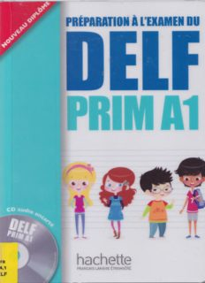 DELF Prim A1. Livre de l'élève + CD audio: Préparation à l'examen / Livre de l'élève + CD audio