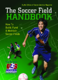 The Soccer Field Handbook - Edmond Soccer Club