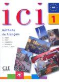 ICI 1 Livre de L'Etudiant + CD Audio
