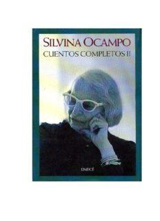 SILVINA OCAMPO – CUENTOS COMPLETOS
