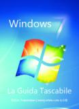 Guida completa a Windows 7 - Mirco B - Mirco B