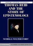 Thomas Reid and the Story of Epistemology (Modern European Philosophy)