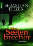 Simon Jäger liest Sebastian Fitzek, Der Seelenbrecher